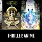 5+ Thriller Anime You Need to Watch